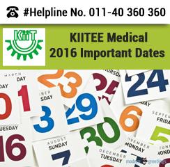 KIITEE Medical 2016 Important Dates