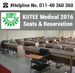 KIITEE Medical 2016 Seats and Reservation