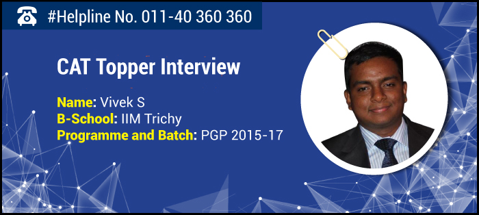 Mock Test reflects your performance level, says IIM Trichy CAT Topper Vivek S