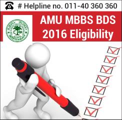 AMU MBBS BDS 2016 Eligibility