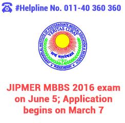 JIPMER MBBS 2016 exam on June 5; Application begins on March 7