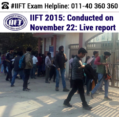 IIFT 2015 conducted on November 22: Live Report from Test Centers