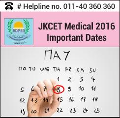 JKCET Medical 2016 Important Dates