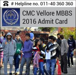 CMC Vellore MBBS 2016 Admit card