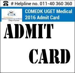 COMEDK UGET Medical 2016 Admit Card