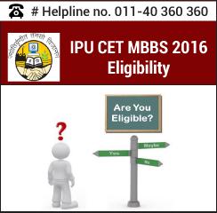 IPU CET MBBS 2016 Eligibility
