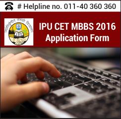 IPU CET MBBS 2016 Application Form