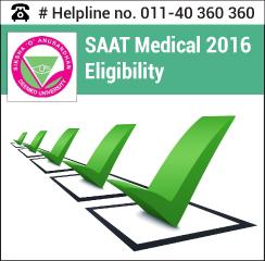 SAAT Medical 2016 Eligibility