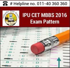 IPU CET MBBS 2016 Exam Pattern