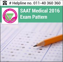 SAAT Medical 2016 Exam pattern