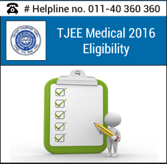 TJEE Medical 2016 Eligibility