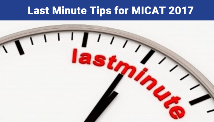 Last Minute Tips for MICAT 2017