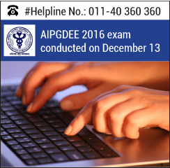 AIPGDEE 2016 exam conducted on December 13