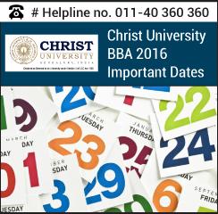 Christ University BBA 2016 Important Dates