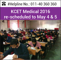 KCET Medical 2016 rescheduled to May 4 and 5