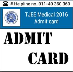TJEE Medical 2016 Admit card