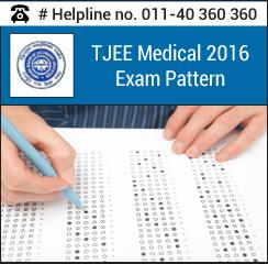 TJEE Medical 2016 Exam pattern