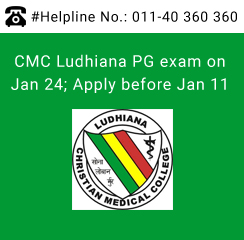 CMC Ludhiana PG Medical exam on Jan 24; Apply before Jan 11
