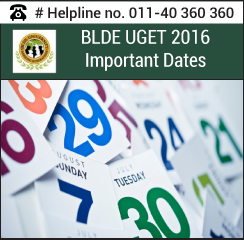 BLDE UGET 2016 Important Dates
