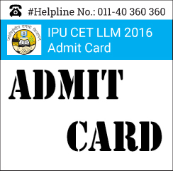 IPU CET LLM 2016 Admit Card