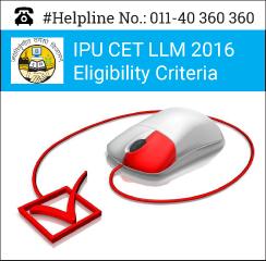 IPU CET LLM 2016 Eligibility Criteria