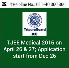 TJEE Medical 2016 on April 26 & 27; Application start from Dec 26