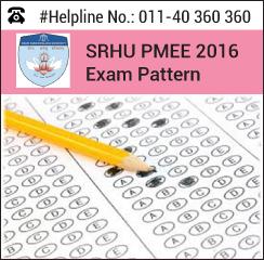 SRHU PMEE 2016 Exam pattern