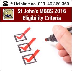 St. John's MBBS 2016 Eligibility Criteria