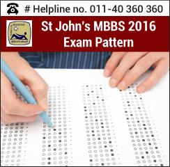 St. John's MBBS 2016 Exam Pattern