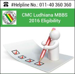 CMC Ludhiana MBBS 2016 Eligibility