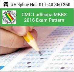 CMC Ludhiana MBBS 2016 Exam pattern
