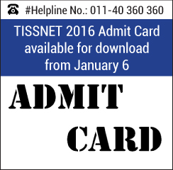 TISSNET 2016 Admit Card available for download from January 6