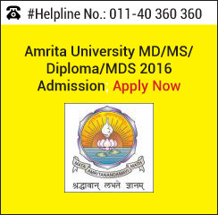 Amrita University MD/ MS/ Diploma/ MDS 2016 Admission; Apply Now