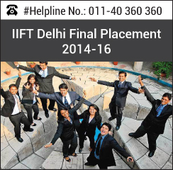 IIFT Final Placement 2014-16; international placement of 1 crore with 21% increase in domestic salary