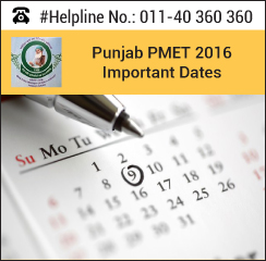 Punjab PMET 2016 Important Dates