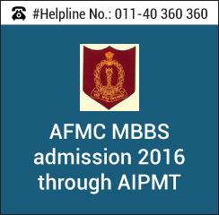 AFMC MBBS 2016 admission through AIPMT