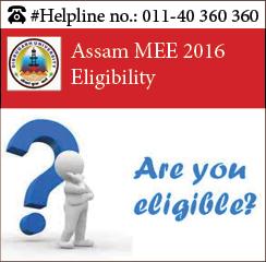 Assam MEE 2016 Eligibility
