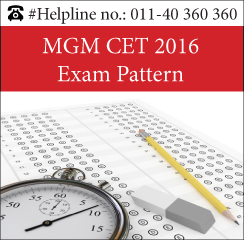 MGM CET 2016 Exam Pattern