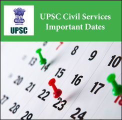 UPSC Civil Services Important Dates 2017
