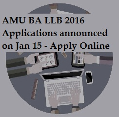 AMU BA LLB Application Forms available from Jan 15; Exam on May 23