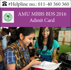 AMU MBBS BDS 2016 Admit Card