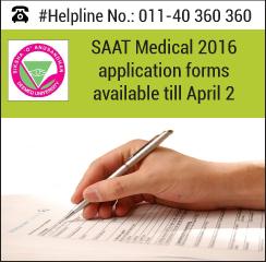 SAAT Medical 2016 application forms available till April 2