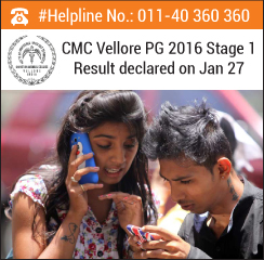 CMC Vellore PG 2016 Stage 1 Result declared on Jan 27