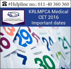 KRLMPCA Medical CET 2016 Important Dates