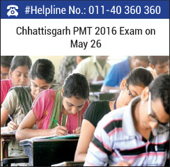 Chhattisgrah PMT 2016 on May 26