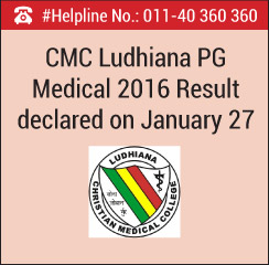 CMC Ludhiana PG Medical 2016 Result declared on January 27