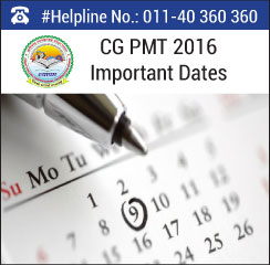 CG PMT 2016 Important Dates