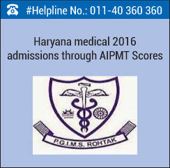 Haryana Medical 2016 admission through AIPMT Scores