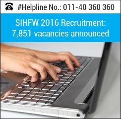 SIHFW 2016 Recruitment: 7,851 vacancies announced