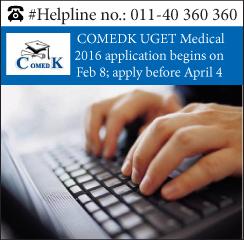COMEDK UGET Medical 2016 Application begins on Feb 8; Apply before April 4